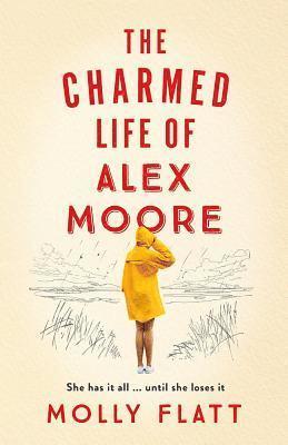 bokomslag The Charmed Life of Alex Moore