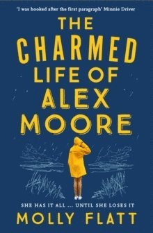 bokomslag The Charmed Life of Alex Moore