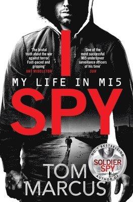 bokomslag I Spy: My Life in MI5