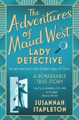 bokomslag The Adventures of Maud West, Lady Detective
