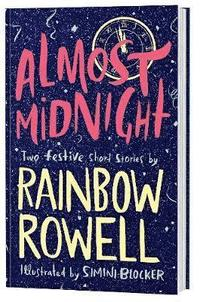 bokomslag Almost Midnight: Two Short Stories by Rainbow Rowell