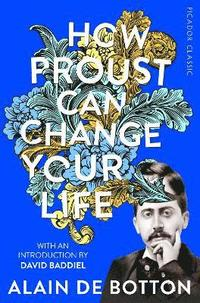 bokomslag How Proust Can Change Your Life
