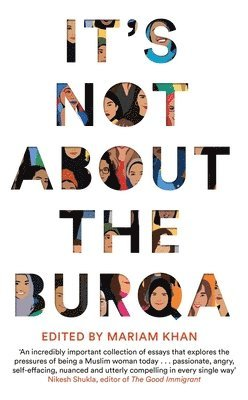 bokomslag It's Not About the Burqa