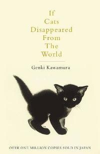 bokomslag If Cats Disappeared From The World