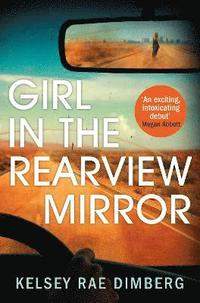 bokomslag Girl in the Rearview Mirror