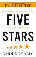 bokomslag Five Stars: The Communication Secrets to Get From Good to Great