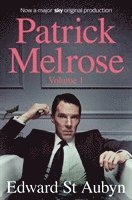 bokomslag Patrick Melrose Volume 1: Never Mind, Bad News and Some Hope
