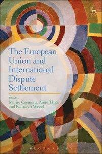 bokomslag The European Union and International Dispute Settlement