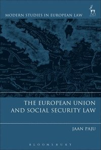 bokomslag The European Union and Social Security Law