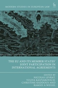 bokomslag The EU and its Member States' Joint Participation in International Agreements