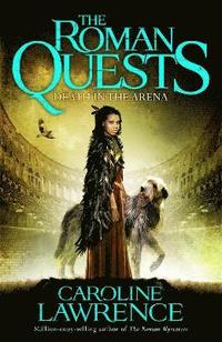Roman quests: death in the arena - book 3