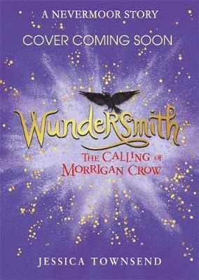 bokomslag Wundersmith: The Calling of Morrigan Crow