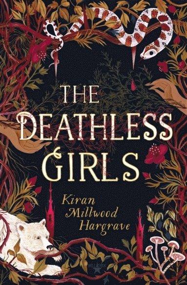 bokomslag The Deathless Girls