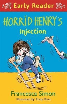 bokomslag Horrid Henry Early Reader: Horrid Henry's Injection