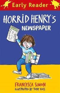 bokomslag Horrid Henry Early Reader: Horrid Henry's Newspaper