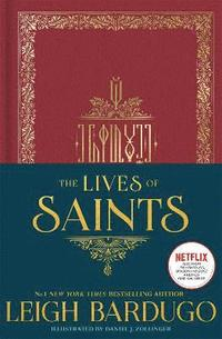 bokomslag The Lives of Saints: As seen in the Netflix original series, Shadow and Bone