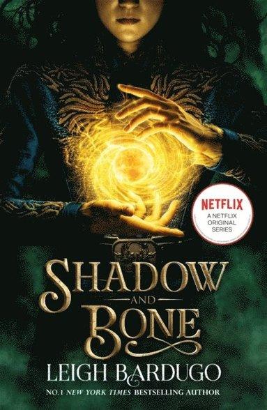 bokomslag Shadow and Bone: A Netflix Original Series