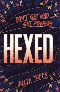 Hexed: Don't Get Mad, Get Powers. 1