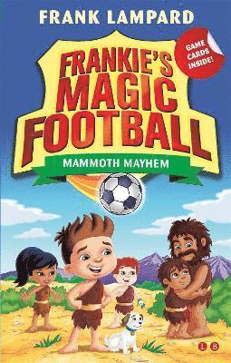 bokomslag Frankies magic football: mammoth mayhem - book 18