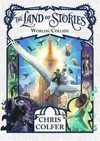 bokomslag Land of stories: worlds collide - book 6