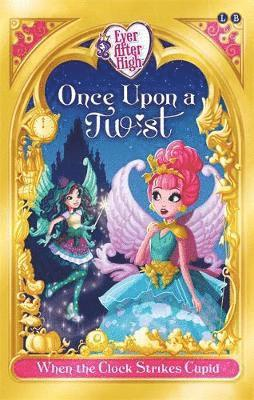 bokomslag Ever after high: when the clock strikes cupid - once upon a twist book 1