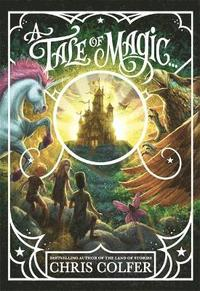 bokomslag A Tale of Magic: A Tale of Magic...