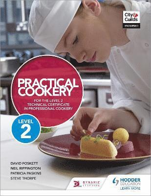 bokomslag Practical Cookery for the Level 2 Technical Certificate in Professional Cookery