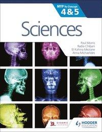 bokomslag Sciences for the IB MYP 4&;5: By Concept