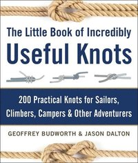 bokomslag The Little Book of Incredibly Useful Knots