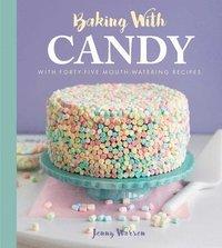 bokomslag Baking With Candy
