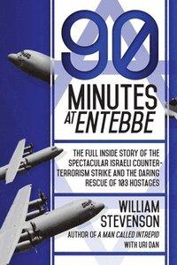 bokomslag 90 Minutes at Entebbe