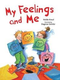 bokomslag My Feelings and Me