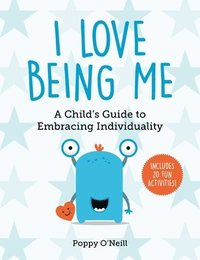 bokomslag I Love Being Me, 3: A Child's Guide to Embracing Individuality
