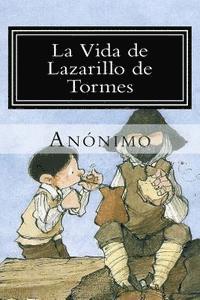 bokomslag La Vida de Lazarillo de Tormes