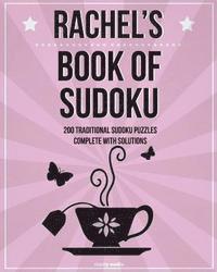 bokomslag Rachel's Book Of Sudoku: 200 traditional sudoku puzzles in easy, medium & hard