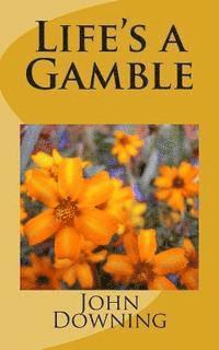 bokomslag Life's a Gamble