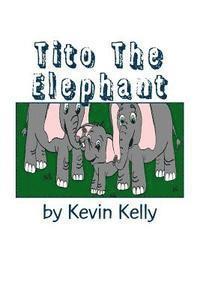 bokomslag Tito the Elephant