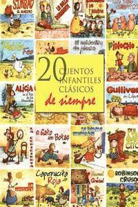 bokomslag 20 Cuentos Infantiles Clasicos de Siempre