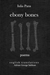 bokomslag Ebony Bones: Oase de Ebonita