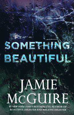 bokomslag Something Beautiful: A Novella