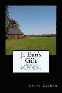 bokomslag Ji Eun's Gift: A Story of Southeastern Massachusetts