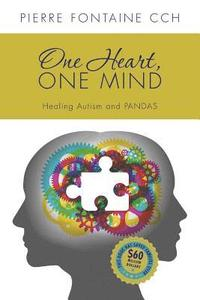 bokomslag One Heart, One Mind: The Case for Healing Autism and PANDAS