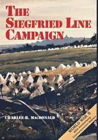 bokomslag The Siegfried Line Campaign