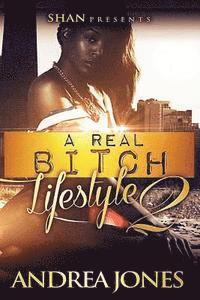 bokomslag A Real Bitch Lifestyle 2