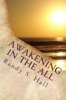 Awakening in the ALL 1
