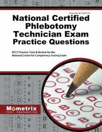bokomslag National Certified Phlebotomy Technician Exam Practice Questions: Ncct Practice Tests & Review for the National Center for Competency Testing Exam