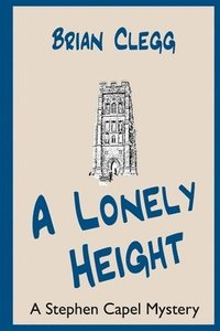 bokomslag A Lonely Height: A Stephen Capel Mystery