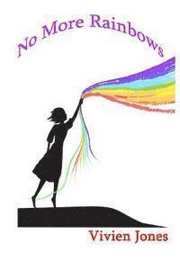bokomslag No More Rainbows