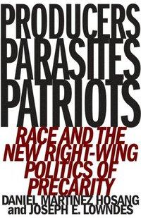 bokomslag Producers, Parasites, Patriots