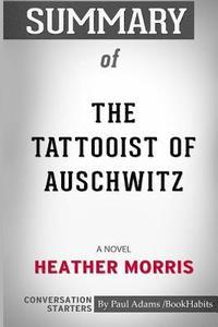 bokomslag Summary of the Tattooist of Auschwitz